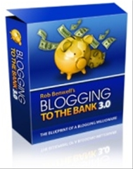 Blogging to the Bank 3.0